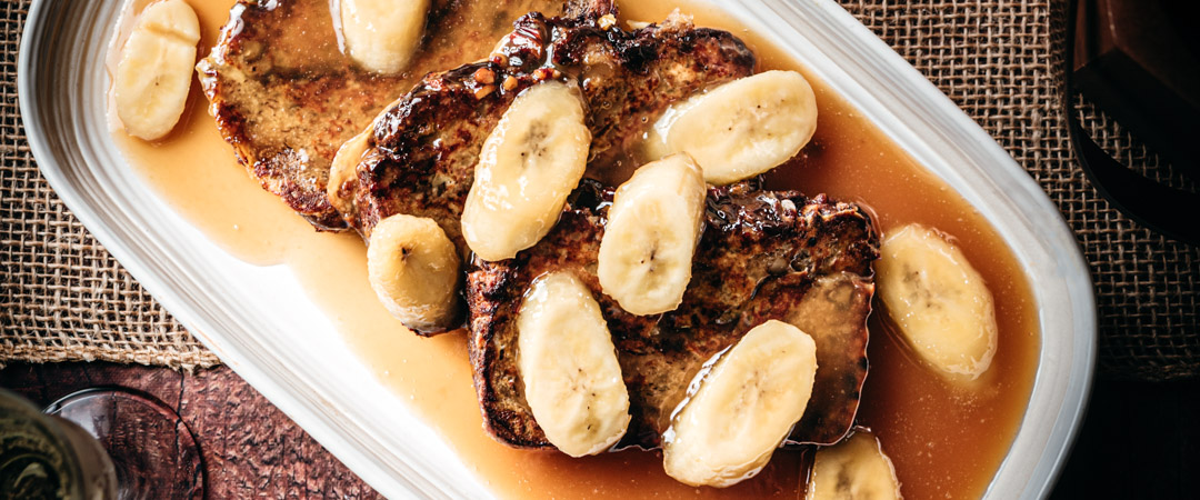 Banana Bread French Toast – Foster Style